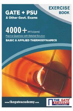 GATE + PSU Basic & Applied Thermodynamics Exercise Book