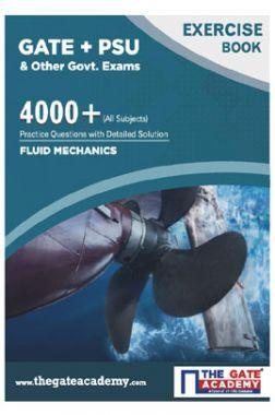 GATE + PSU Fluid Mechanics Exercise Book