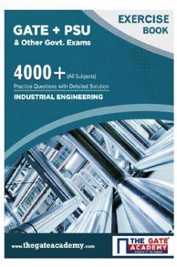 GATE + PSU Industrial Engineering Exercise Book