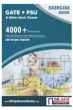 GATE + PSU Network Theory Exercise Book