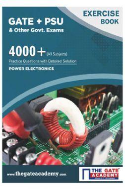 GATE + PSU Power Electronics Exercise Book