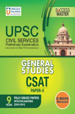 UPSC Prelims Exams General Studies Paper-II CSAT 9 Fully Solved Papers With Explanations [2019-2011]