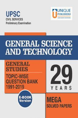 UPSC Prelims Exams General Science & Technology GS 29 Years Mega Solved Papers