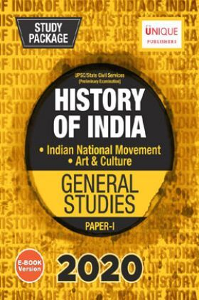 History of India (Indian National Movement, Art & Culture) GS Paper-I 2020