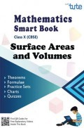 CBSE Mathematics Smart Book For Class X Surface Areas And Volumes