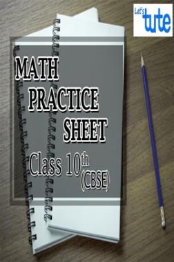 Math Practice Sheet For Class X ( CBSE )