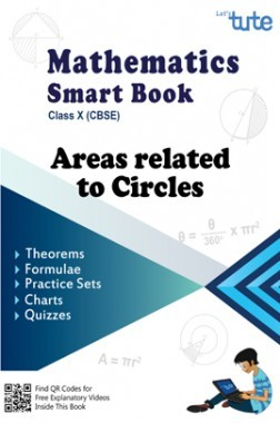 Mathematics Smart Book Areas Related To Circles For Class X (CBSE)