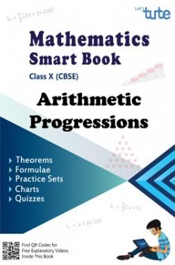Mathematics Smart Book Arithmetic Progressions For Class X (CBSE)