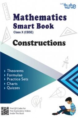 Mathematics Smart Book Constructions For Class X (CBSE)