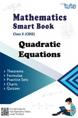 Mathematics Smart Book Quadratic Equation For Class X (CBSE)