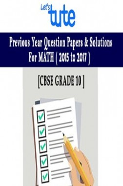 Let's tute CBSE Board Question Papers & Solutions Mathematics Class 10 For The Year 2015-2017
