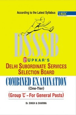 Delhi Subordinate Services Selection Board Combined Examination (One-Tier) {Group C- For General Posts}