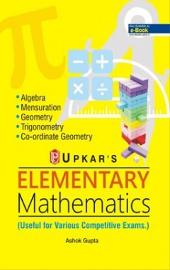 Elementary Mathematics (Useful for Various Competitive Exams.)