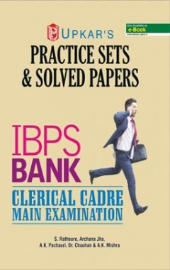 Practice Sets & Solved Papers IBPS Bank Clerical Cadre Examination
