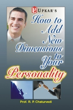 How To Add New Dimensions To Your Personality