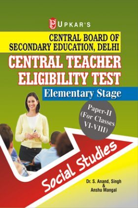 Central Teacher Eligibility Test Elementary Stage (Paper-II) (For Classes VI-VIII) Social Studies