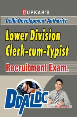 Delhi Development Authority Lower Division Clerk Cum Typist Recruitment Exam