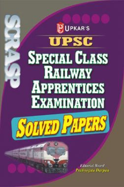 UPSC Special Class Railway Apprentices Exam. Solved Papers