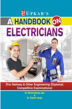 A Handbook On Electricians [For Railway & Other Engineering (Diploma) Competitive Examinations]