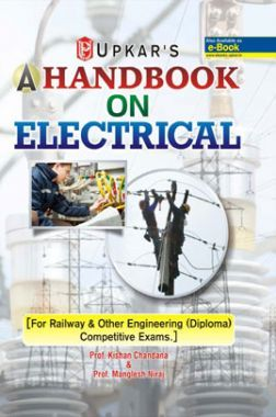 A Handbook On Electricals [For Railway & Other Engineering (Diploma) Competitive Examinations]