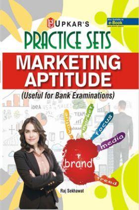 Practice Sets Marketing Aptitude (Useful For Bank Examinations)