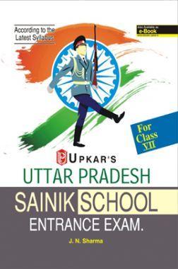 Uttar Pradesh Sainik School Entrance Exam For Class - VII Revised Edition