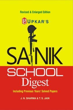 Sainik School Digest For Entrance In Class - VI Revised Edition