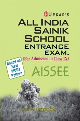 All India Sainik School Entrance Examination (AISSEE) For Admission To Class 9