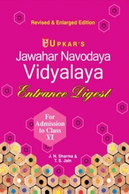 Jawahar Navodaya Vidyalaya Entrance Digest (For Admission Test To Class-VI)