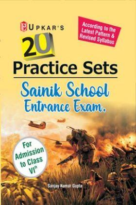 20 Practice Sets Sainik School Entrance Examination (For Admission To Class-VI)