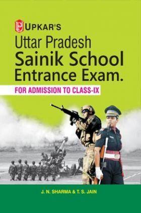 UP Sainik School Entrance Examination (For Admission To Class-IX)