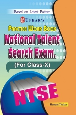 Practice Work Book National Talent Search Exam. (For Class-X)