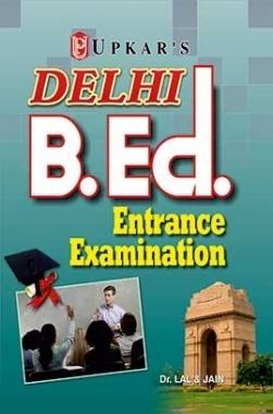 Delhi B.Ed. Entrance Exam