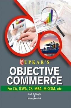 Objective Commerce For CA, ICWA, CS, MBA, M.Com. Etc