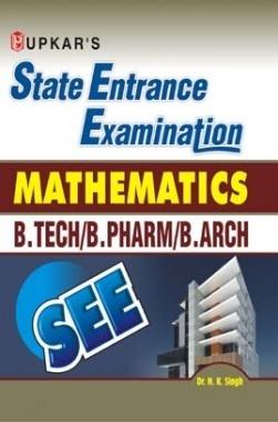 State Entrance Examination Mathematics B.Tech/B.Pharm/B.Arch