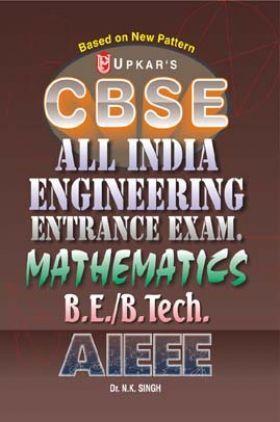 CBSE All India Engineering Entrance Exam. Mathematics B.E./B.Tech. AIEEE