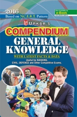 Based on NCERT Pattern Compendium General Knowledge