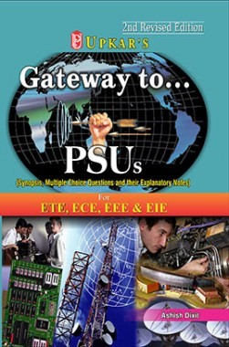 Gateway to PSUs (Electronics & Telecom, Electronics & Communication, Electrical, Electronics & Instrumentation)