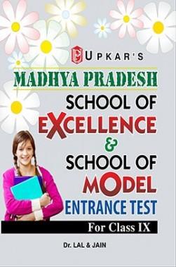 Madhya Pradesh School of Excellence & School Of Model Entrance Test For Class IX