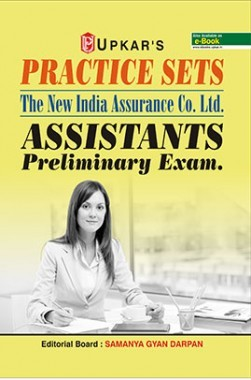 Practice Sets The New India Assurance Co.Ltd. Assistants Preliminary Exam