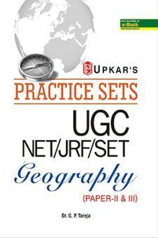 Practice Sets UGC NET/JRF/SET Geography Paper- II & III
