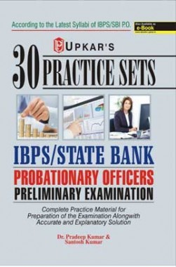 Practice Sets IBPS/State Bank Probationary Officers Preliminary Examination