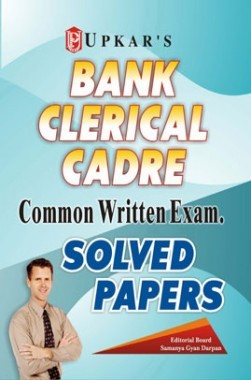 Bank Clerical Cadre Common Written Exam. Solved Papers