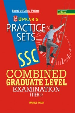 Practice Sets S.S.C. Combined Graduate Level Exam. (For Tier-I )