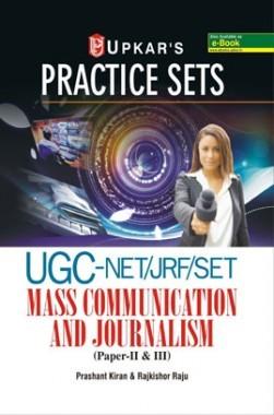 Practice Sets UGC-NET /JRF /SET Mass Communication And Journalism (Paper-II & III )
