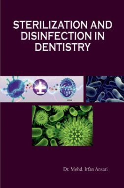 Sterilization And Disinfection In Dentistry