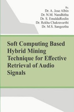 Soft Computing Based Hybrid Mining Technique For Effective Retrieval Of Audio Signals