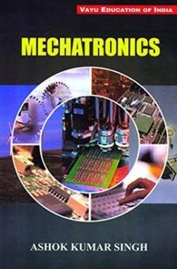 Mechatronics By Ashok Kumar Singh