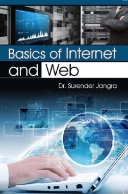 Basics of Internet and Web By Dr. Surender Jangra