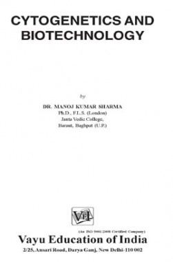 Cytogenetics and Biotechnology By Dr. Manoj Kumar Sharma